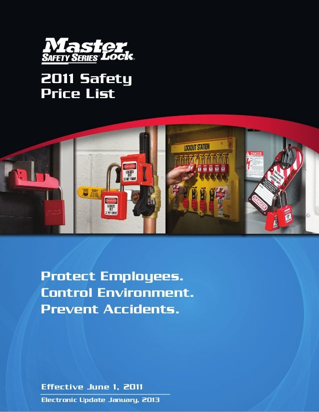 2011 Safety Price List Protect Employees. Control Environment. Prevent Accidents. Effective June 1, 2011 Electronic Update...