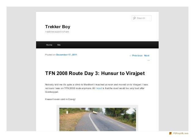 Search  Trekker Boy I walk because it is hard.  Ho me  Me  Po sted o n De ce m be r 17 , 20 11  ← Pre vio us Ne xt →  TFN ...