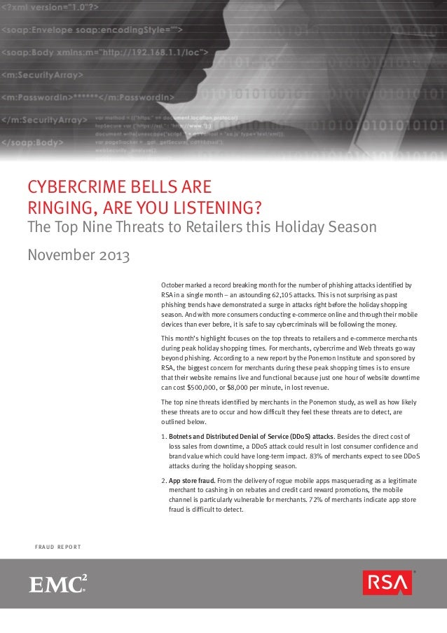 CYBERCRIME BELLS ARE RINGING, ARE YOU LISTENING?  The Top Nine Threats to Retailers this Holiday Season November 2013 Octo...