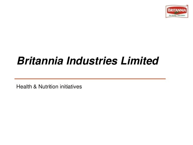 Britannia Industries Limited Health & Nutrition initiatives