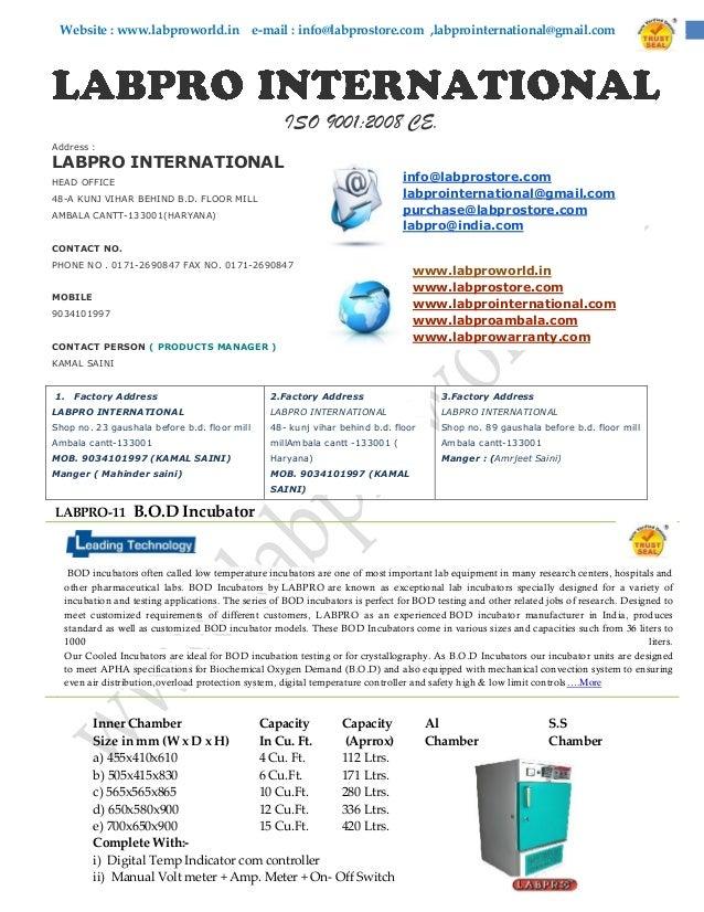 Website : www.labproworld.in e-mail : info@labprostore.com ,labprointernational@gmail.com  ISO 9001:2008 CE. Address :  LA...