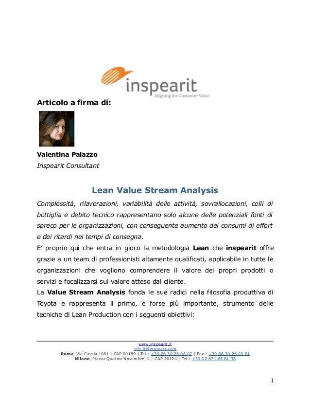 Articolo a firma di: Valentina Palazzo Inspearit Consultant Lean Value Stream Analysis Complessità, rilavorazioni, variabi...