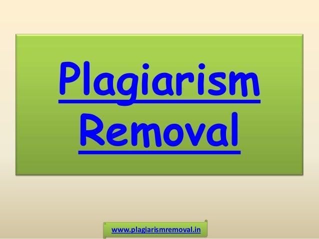 Plagiarism Removal www.plagiarismremoval.in