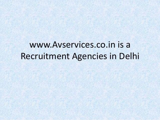 www.Avservices.co.in is a Recruitment Agencies in Delhi