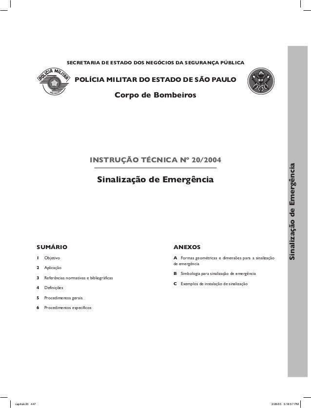 SECRETARIA DE ESTADO DOS NEGÓCIOS DA SEGURANÇA PÚBLICA  POLÍCIA MILITAR DO ESTADO DE SÃO PAULO  Corpo de Bombeiros  INSTRU...