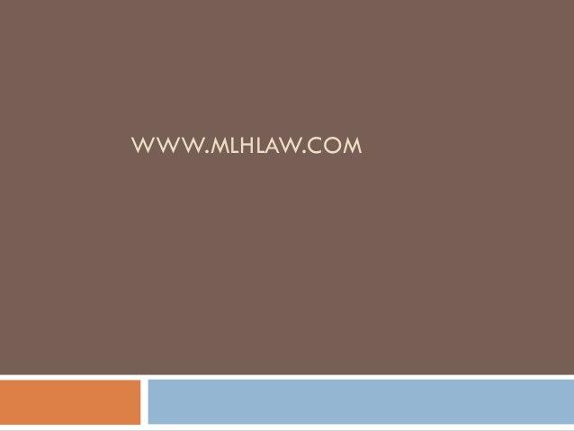 WWW.MLHLAW.COM