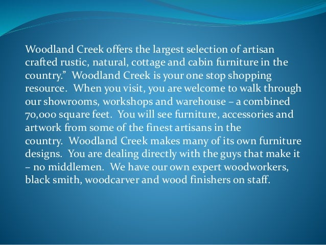 Woodland Creek Furniture; 2.