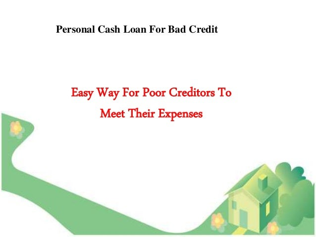Loan With Bad Credit >> Personal Cash Loan Bad Credit Finance Without Any Hindrance