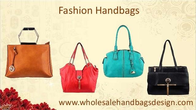 ... www.wholesalehandbagsdesign.com Designer Handbags  3. www. wholesalehandbagsdesign.com Unique Designs ... 050175ff48