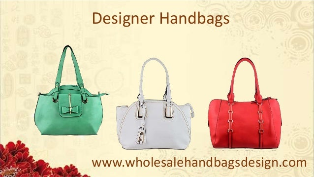 ... Designer Handbags  3. www.wholesalehandbagsdesign.com Unique Designs ... 5768f75b51