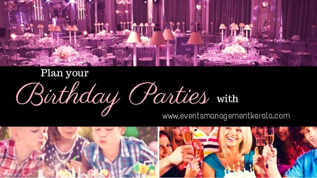 Birthday Party Organisers In Kochi Event Management Company In Kera