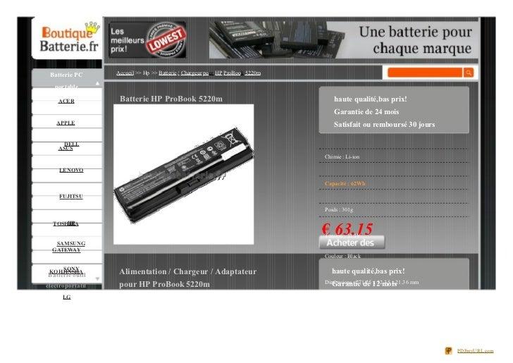 Batterie PC      Accueil >> Hp >> Batterie / Chargeur pour HP ProBook 5220m   portable    ACER           Batterie HP ProBo...