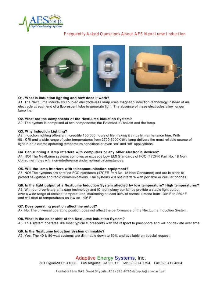 Frequently Asked Questions About AES NextLume Induction     Q1. What is induction lighting and how does it work? A1. The N...