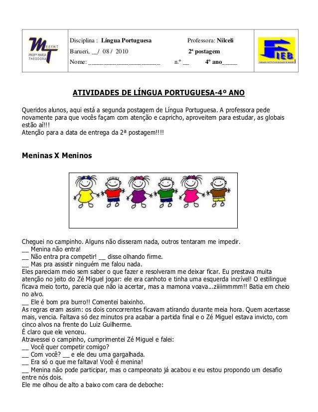 Disciplina : Língua Portuguesa             Professora: Nilceli                 Barueri, __/ 08 / 2010                     ...