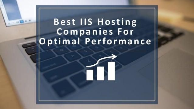 Best IIS Hosting Companies For Optimal Performance