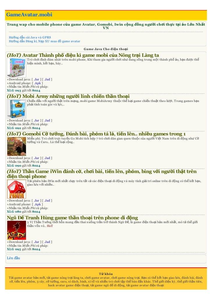 GameAvatar.mobiTrang wap cho mobile phone của game Avatar, Gomobi, Iwin cộng đồng người chơi thực tại ảo Lớn Nhất         ...