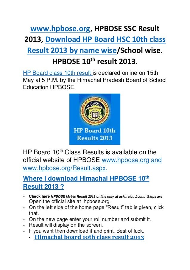 www.hpbose.org, HPBOSE SSC Result2013, Download HP Board HSC 10th classResult 2013 by name wise/School wise.HPBOSE 10thres...