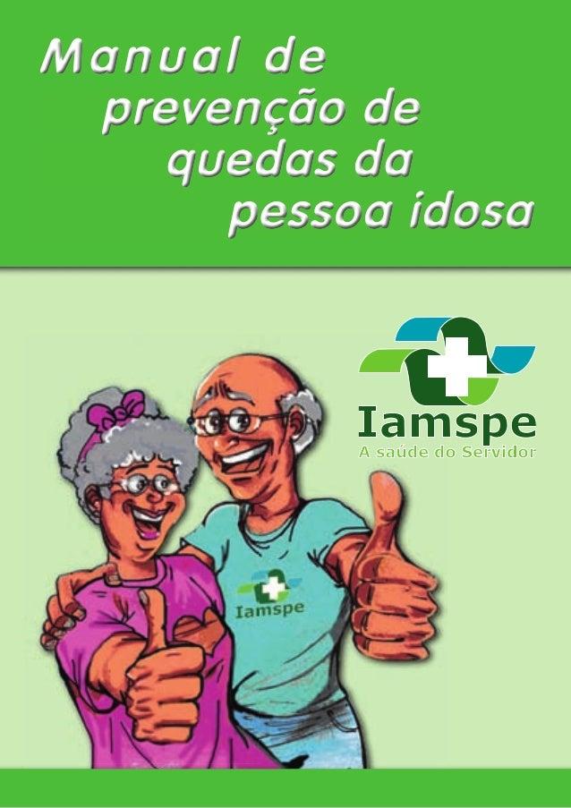 Manual deManual deManual deprevenção deprevenção deprevenção dequedas daquedas daquedas dapessoa idosapessoa idosapessoa i...
