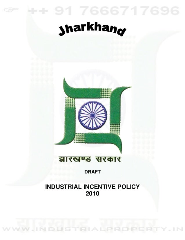 DRAFT    INDUSTRIAL INCENTIVE POLICY                2010