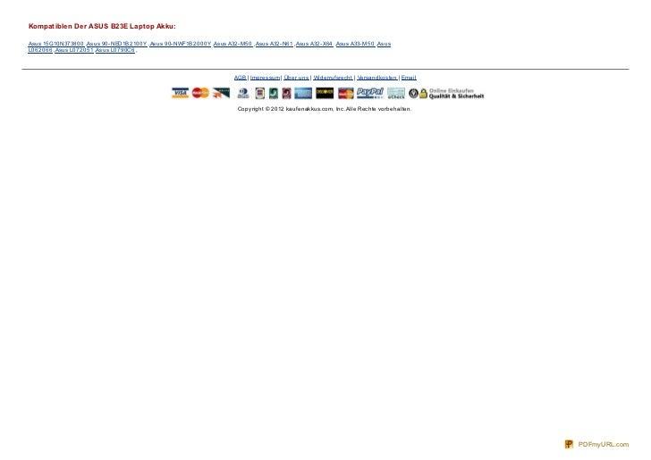 Kompatiblen Der ASUS B23E Laptop Akku:Asus 15G10N373800 ,Asus 90- NED1B2100Y ,Asus 90- NWF1B2000Y ,Asus A32- M50 ,Asus A32...