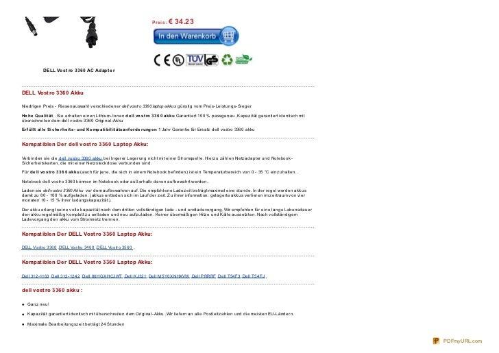 Pre is : €   34.23           DELL Vo st ro 336 0 AC Adapt e rDELL Vostro 3360 AkkuNiedrigen Preis - Riesenauswahl verschie...