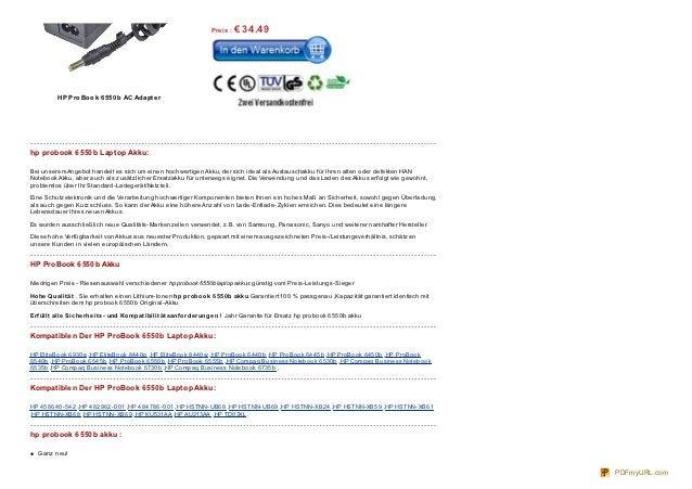 Pre is : €   34.49          HP Pro Bo o k 6 5 5 0 b AC Adapt e rhp probook 6550b Laptop Akku:Bei unserem Angebot handelt e...