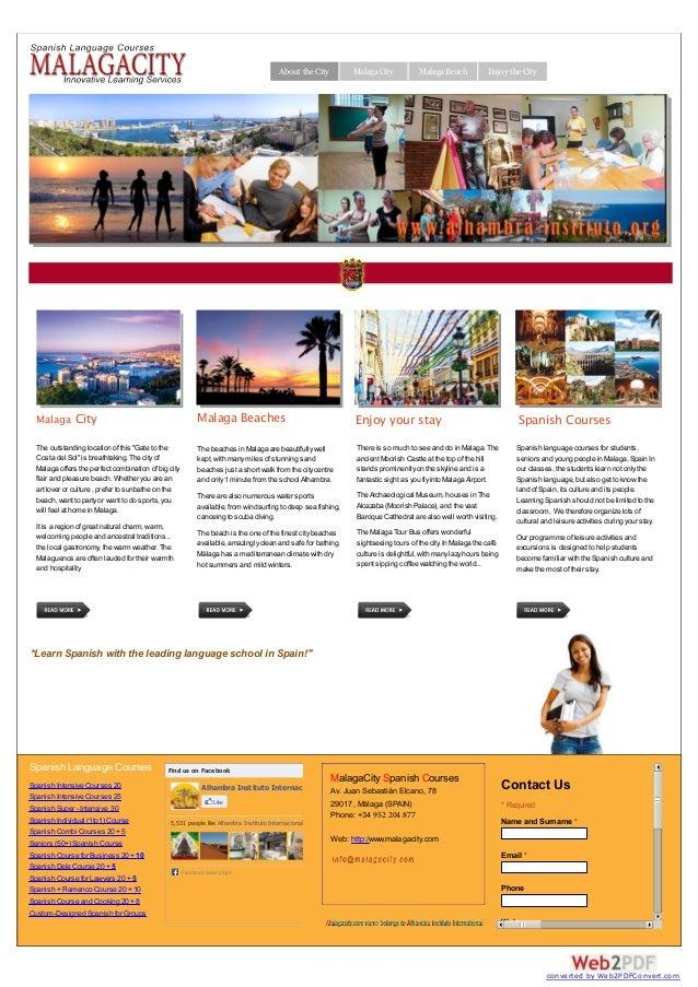 About the City  Malaga City  Malaga Beach  Enjoy the City  Malaga City  Malaga Beaches  Enjoy your stay  Spanish Courses  ...