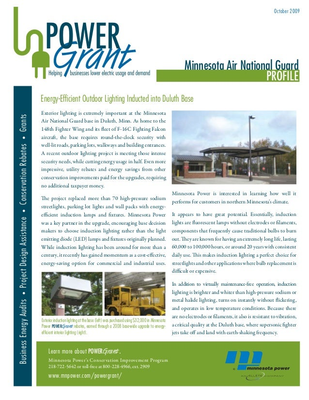 BusinessEnergyAudits•ProjectDesignAssistance•ConservationRebates•Grants Exterior lighting is extremely important at the Mi...