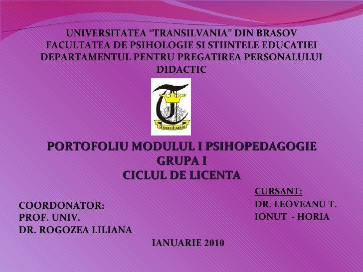 """UNIVERSITATEA """"TRANSILVANIA"""" DIN BRASOV    FACULTATEA DE PSIHOLOGIE SI STIINTELE EDUCATIEI   DEPARTAMENTUL PENTRU PREGATIR..."""