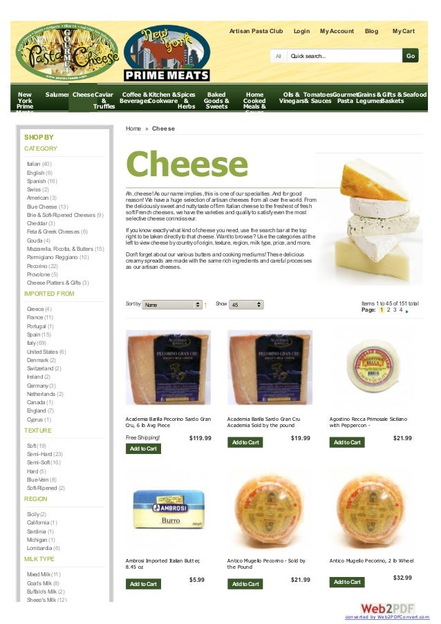 CheeseAh, cheese!As our name implies, this is one of our specialties.And for goodreason! We have a huge selection of artis...