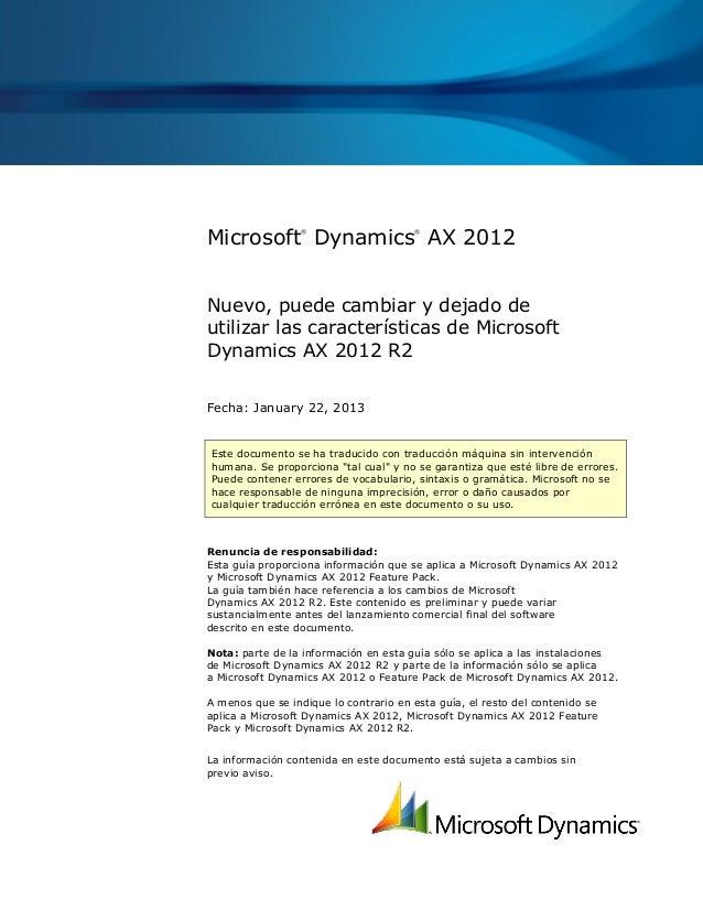 Microsoft Dynamics AX 2012                 ®                    ®Nuevo, puede cambiar y dejado deutilizar las caracterí   ...