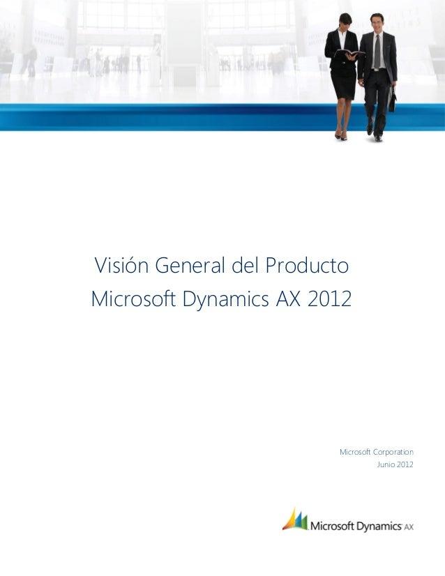 Visión General del ProductoMicrosoft Dynamics AX 2012                          Microsoft Corporation                      ...