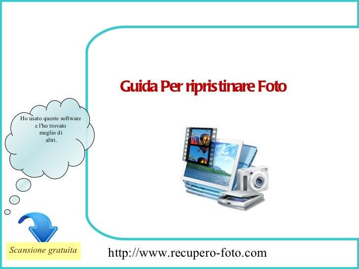 How To Remove http://www.recupero-foto.com Ho usato questo software  e l'ho trovato  meglio di  altri. Guida Per ripristin...