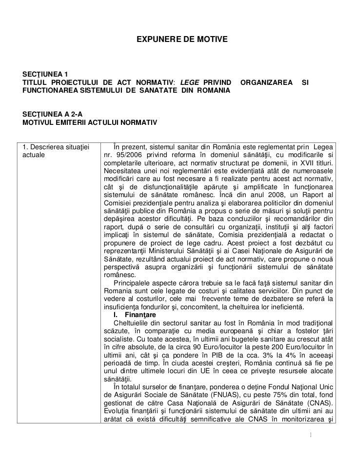EXPUNERE DE MOTIVESEC IUNEA 1TITLUL PROIECTULUI DE ACT NORMATIV: LEGE PRIVIND                          ORGANIZAREA        ...