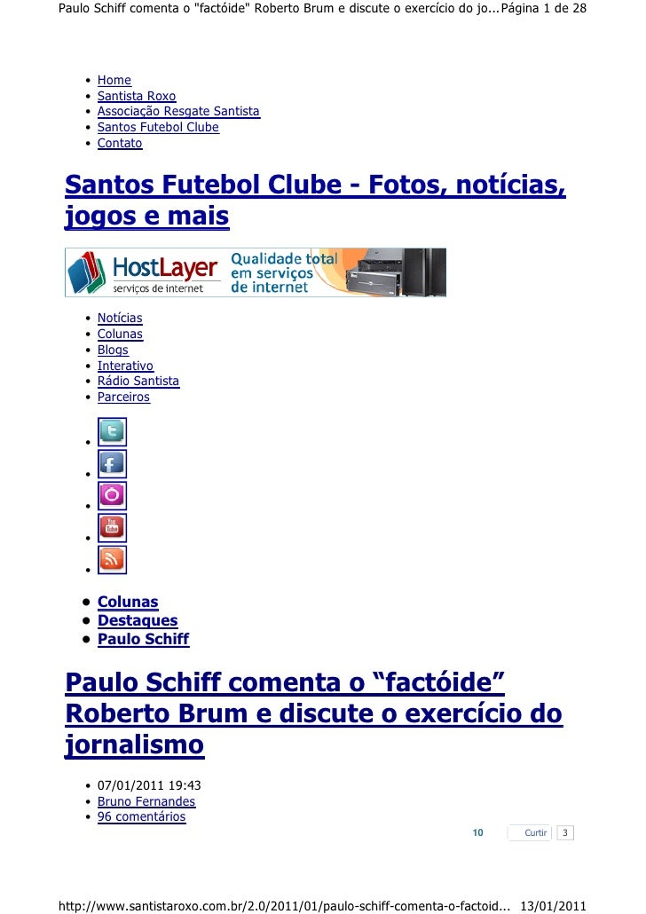 """Paulo Schiff comenta o """"factóide"""" Roberto Brum e discute o exercício do jo... Página 1 de 28    •   Home    •   Santista R..."""