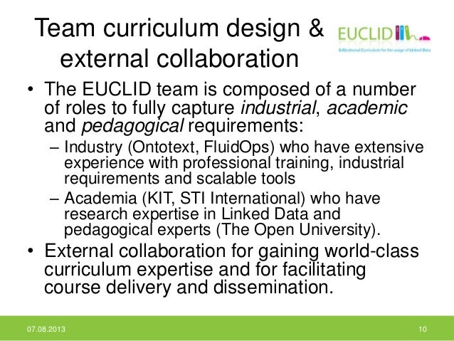 Team curriculum design & external collaboration • The EUCLID team is composed of a number of roles to fully capture indust...