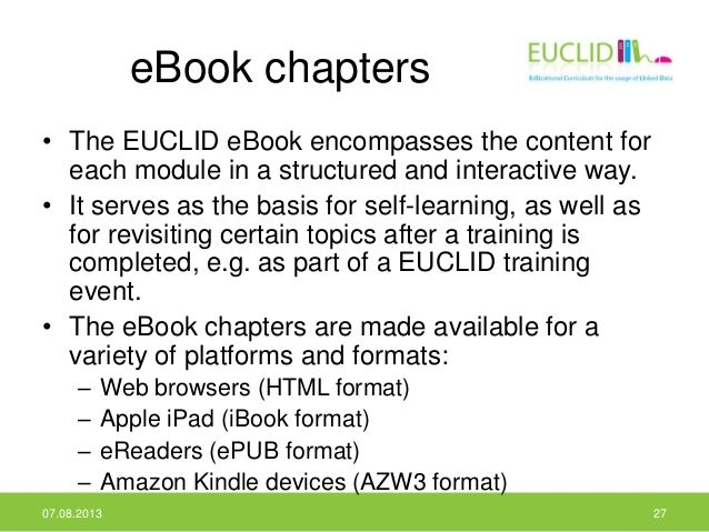 eBook chapters • The EUCLID eBook encompasses the content for each module in a structured and interactive way. • It serves...