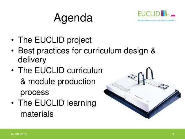 Agenda • The EUCLID project • Best practices for curriculum design & delivery • The EUCLID curriculum & module production ...