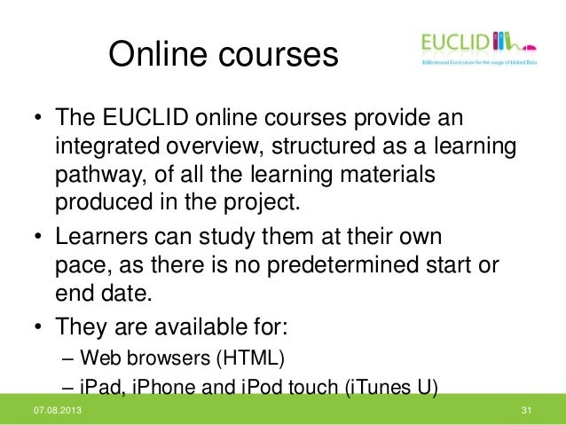 Online courses • The EUCLID online courses provide an integrated overview, structured as a learning pathway, of all the le...