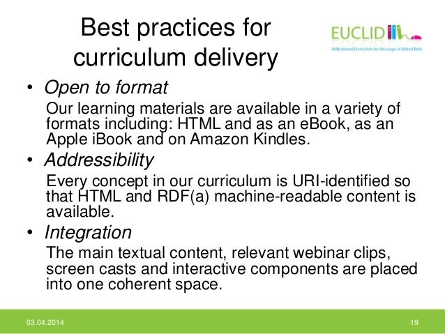Best practices for curriculum delivery • Open to format Our learning materials are available in a variety of formats inclu...