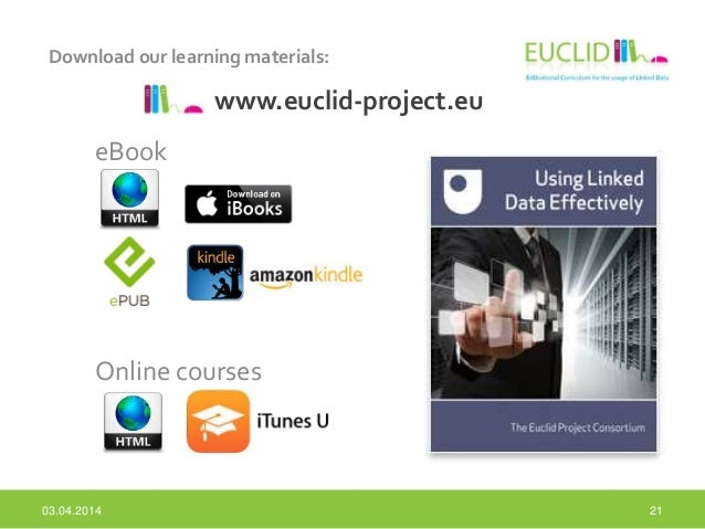 Download our learning materials: 21 www.euclid-project.eu eBook Online courses 03.04.2014