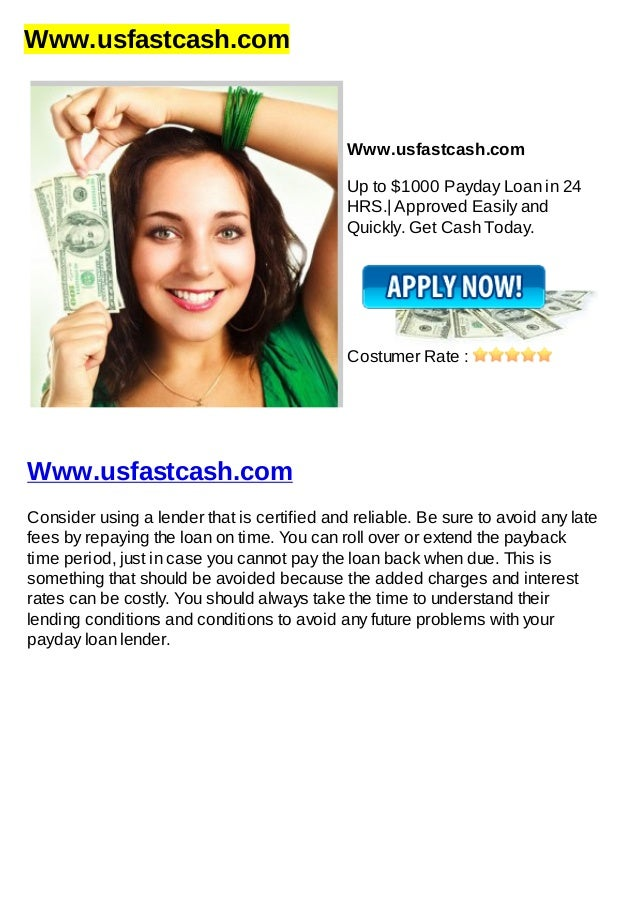 Www.usfastcash.comWww.usfastcash.comUp to $1000 Payday Loan in 24HRS.| Approved Easily andQuickly. Get Cash Today.Costumer...