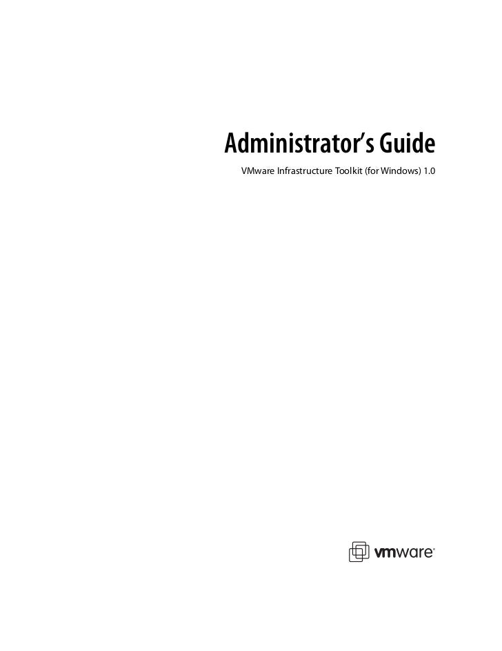 Administrator's Guide VMware Infrastructure Toolkit (for Windows) 1.0