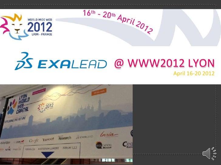 @ WWW2012 LYON        April 16-20 2012