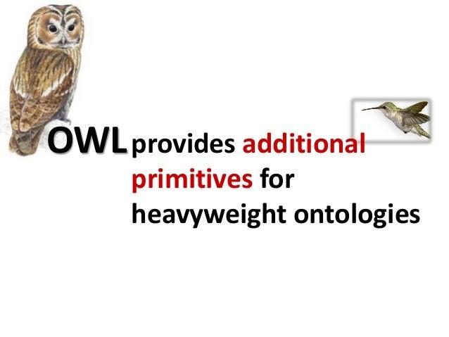 equivalencies and alignment • equivalent classes : owl:equivalentClass • equivalent properties: owl:equivalentProperty • i...