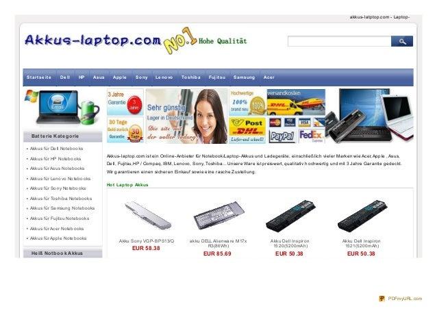 Akku Sony VGP-BPS13/Q EUR 58.38 akku DELL Alienware M17x R3(86Wh) EUR 85.69 Akku Dell Inspiron 1520(5200mAh) EUR 50.38 Akk...