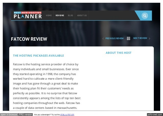 HOME  REVIEWS  BLOG  ABOUT US  FATCOW REVIEW THE HOSTING PACKAGES AVAILABLE  PREVIOUS REVIEW  NEXT REVIEW  ABOUT THIS HOST...