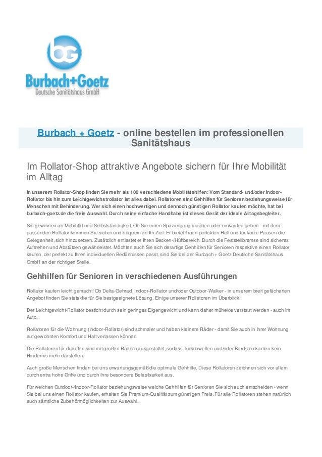 Burbach + Goetz - online bestellen im professionellen Sanitätshaus Im Rollator-Shop attraktive Angebote sichern für Ihre M...
