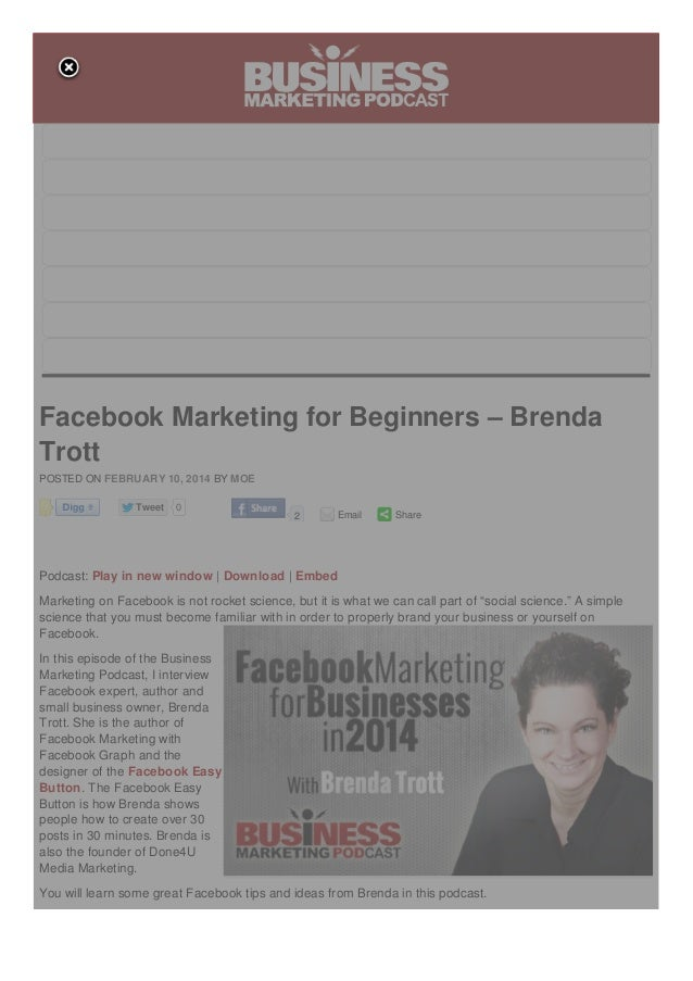 HOME ABOUT PODCAST CONTACT BLOG SERVICES RESOURCES  Facebook Marketing for Beginners – Brenda Trott POSTED ON FEBRUARY 10,...