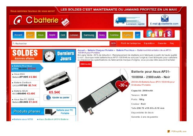 Rechercher Profil de lentreprise Expédition Garantie Faq2900mAh2900mAh Batterie Asus AP31-1008HA pourOrdinateur PortableCa...